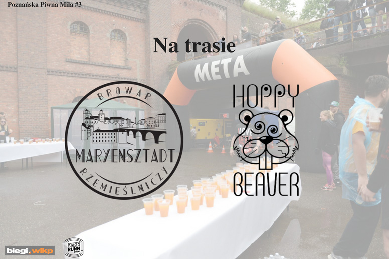 Piwna Mila#3 – Na trasie piwo od Maryensztadt i Hoppy Beaver